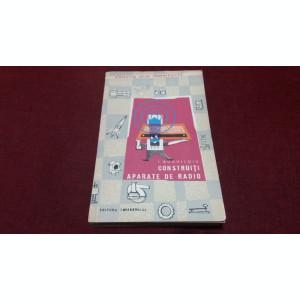 I BOGHITOIU - CONSTRUITI APARATE DE RADIO