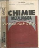 Cumpara ieftin Chimie Metalurgica - Elena Vermesan, Irina Ionescu, Arnold Ursea