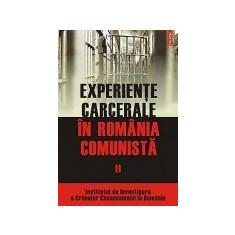 Experiente carcerale in Romania comunista, vol. 2, Polirom