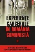 Experiente carcerale in Romania comunista, vol. 2