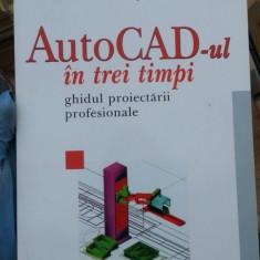 AutoCAD-ul in trei timpi – Mircea Badut