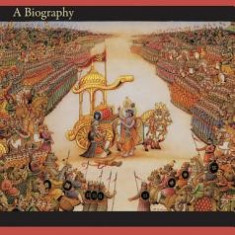 "The """"Bhagavad Gita"""": A Biography"