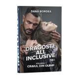 Cumpara ieftin Dragoste all inclusive, Vol. 1, Craiul din Olimp - Dana Bordea
