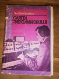 Cartea Radioamatorului - Gh. Stanculescu - editia a II-a, 1981