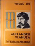 ALEXANDRU VLAHUTA - VIRGILIU ENE