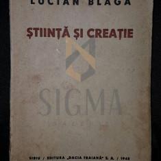 BLAGA LUCIAN - STIINTA SI CREATIE, 1942, Sibiu