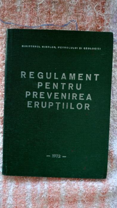 Regulament pentru prevenirea eruptiilor MINISTERUL MINELOR PETROLULUI GEOLOGIEI