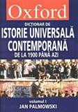 Oxford. Dictionar de istorie universala contemporana vol I+II | Jan Palmowski