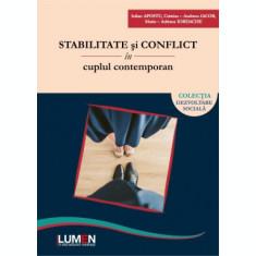 Stabilitate si conflict in cuplul contemporan - Iulian APOSTU, Cristina Andreea IACOB, Maria Adriana IORDACHE