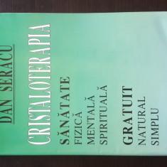 CRISTALOTERAPIA - DAN SERACU, 1997