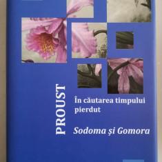 Marcel Proust, IN CAUTAREA TIMPULUI PIERDUT (vol 4): SODOMA SI GOMORA