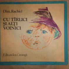 Cu tirlici si alti voinici an 1980/ilustratii/58pag- Dim Rachici dedicatie