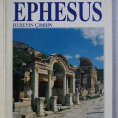 EPHESUS - THE METROPOLIS OF THE ANTIQUE AGE by HUSEYN CIMRIN , 1996