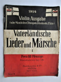 Partitura Muzicala veche, Germania 1914: Cantece si Marsuri Patriotice de Razboi