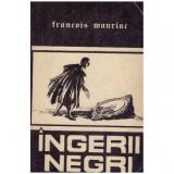 Ingerii negri, Francois Mauriac