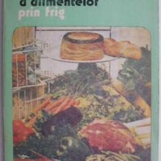 Tehnici de pastrare a alimentelor prin frig – Gheorghe Mihalca, Veronica Mihalca