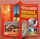 Misterele Universului. Editura Bogdana, 2004 - Erich von Daniken