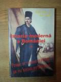 ISTORIA MODERNA A ROMANIEI VOL. I , ED. a II a revazuta si adaugita de G. D. ISCRU , Bucuresti 1997