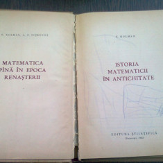 ISTORIA MATEMATICII IN ANTICHITATE - E. KOLMAN