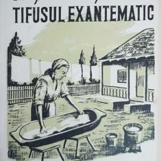 Sa preintampinam tifusul exantematic