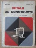 DETALII DE CONSTRUCTII. MANUAL PENTRU SCOLI POSTLICEALE-ROSU ION, FAINARU JEAN