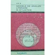 Modele de analize literare si stilistice, vol. III (Ed. Albatros)