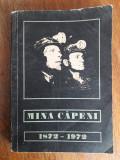 Monografie Mina Capeni  1872 - 1972 / R6P1F