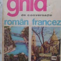 GHID DE CONVERSATIE ROMAN-FRANCEZ - SORINA BERCESCU