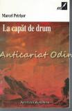 Cumpara ieftin La Capat De Drum - Marcel Petrisor