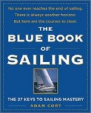 The Blue Book of Sailing: The 22 Keys to Sailing Mastery