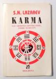 KARMA SAU ARMONIA DINTRE FIZIC , PSIHIC SI DESTIN de S. N. LAZAREV 1994 *CONTINE SUBLINIERI IN TEXT