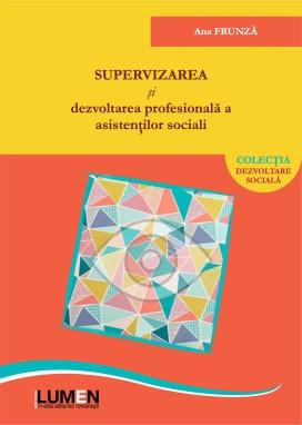 Supervizarea si dezvoltarea profesionala a asistentilor sociali - Ana FRUNZA