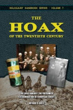 The Hoax of the Twentieth Century: The Case Against the Presumed Extermination of European Jewry