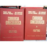 CHIRURGIA GINECOLOGICA - PANAIT SARBU -DOUA VOLUME