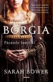 Borgia, pacatele familiei, Sarah Bower