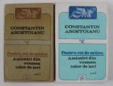 PENTRU CEI DE MAINE - AMINTIORI DIN VREMEA CELOR DE AZI de CONSTANTIN ARGETOIANU , VOLUMELE I - II , 1991 - 1993