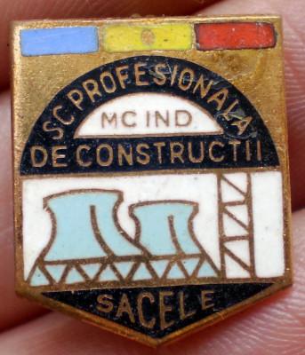 I.162 INSIGNA ROMANIA BRASOV SACELE SCOALA PROFESIONALA DE CONSTRUCTII email foto