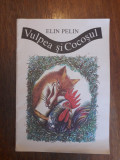 Vulpea si Cocosul - Elin Pelin / R8P5F, Alta editura
