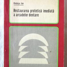 RESTAURAREA PROTETICA IMEDIATA A ARCADELOR DENTARE, Ion Rindasu, 1972, Alta editura