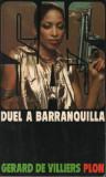 Gerard de Villiers - SAS - Duel a Barranquilla