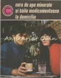 Cura De Ape Minerale Si Baile Medicamentoase La Domiciliu - Gh. Gheorghe