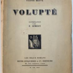 VOLUPTE par SAINTE BEUVE , illustrations de F. SIMEON , 1925 , EXEMPLAR NUMEROTAT*