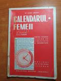 Calendarul femeii anii '40 - biblioteca revistei mariana
