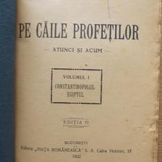 I CHIRU-NANOV-PE CAILE PROFETILOR ATUNCI SI ACUM VOL I, r3a