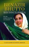 Reconcilierea. Islam, democrație, Occident