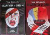 Securitatea si evreii (vol. I + II) - Tesu Solomovici