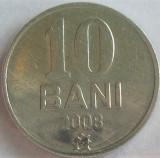 Moneda 10 BANI - Republica MOLDOVA, anul 2008 *cod 990