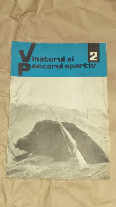 REVISTA VANATORUL SI PESCARUL SPORTIV         Nr.2  Februarie 1967