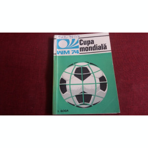 I GOGA - CUPA MONDIALA WM 74