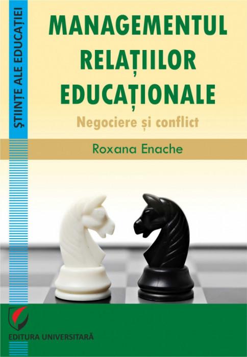 Managementul relatiilor educationale. Negociere si conflict